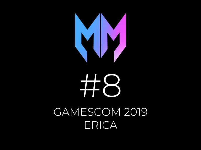#8 – Gamescom 2019 y Erica