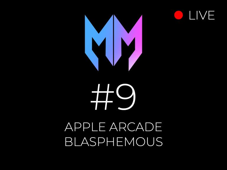 #9 – Apple Arcade y Blasphemous
