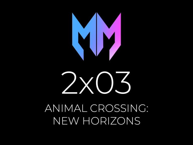 2×03 – Animal Crossing: New Horizons
