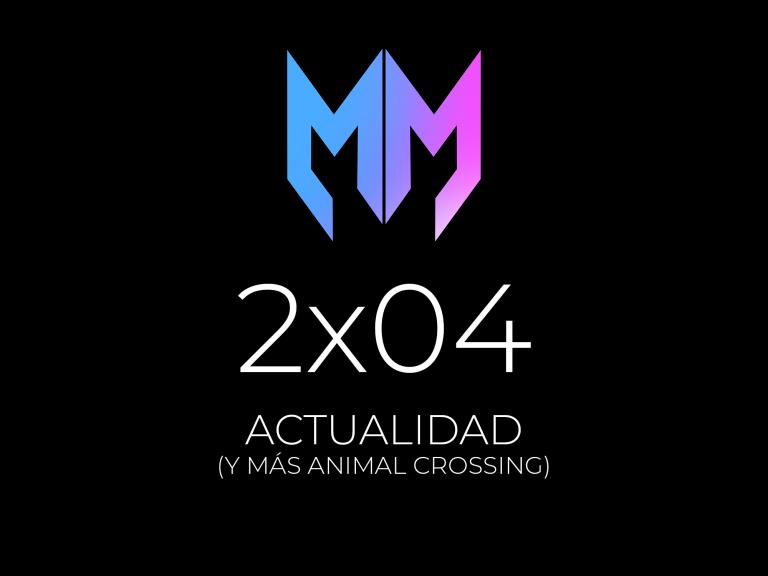 2×04 – Actualidad