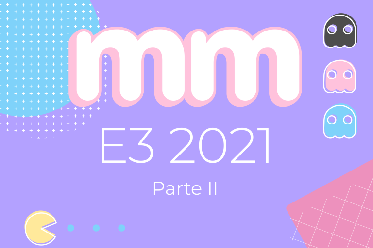 E3 2021 – Parte II